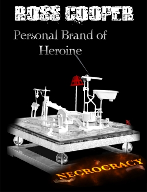 Necrocracy: Personal Brand of Heroine - Front Cover